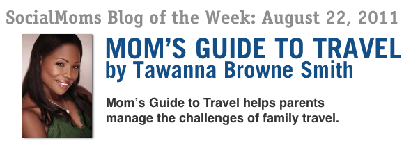 SocialMoms Blog of the Week: Mom's Guide to Travel