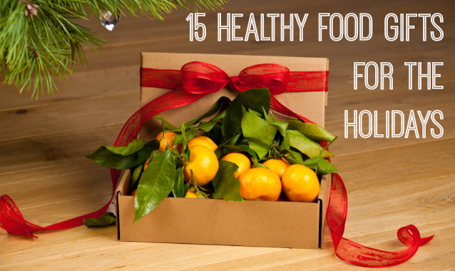 15 Healthy Food Gifts for the Holidays